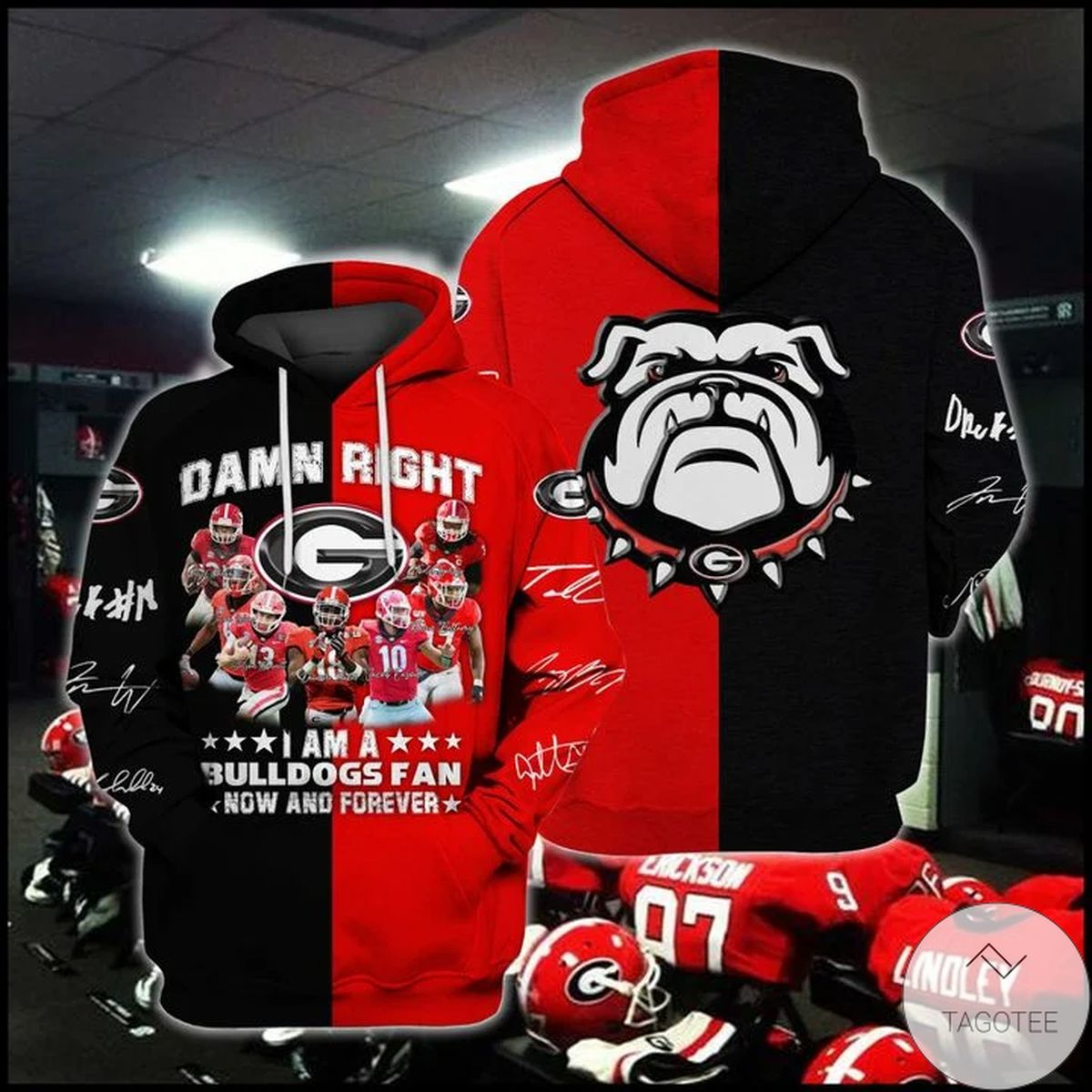 Fast Shipping Damn Right I Am A Georgia Bulldogs Fan Now And Forever Hoodie