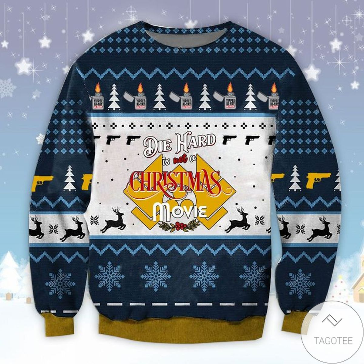 Dia Hard Is Not A Christmas Movie Ugly Christmas Sweater