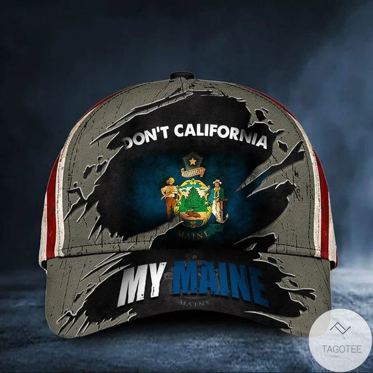Hot Deal Don't California My Maine Cap Vintage American Flag Hat Patriotic Maine Maine Gift For Him