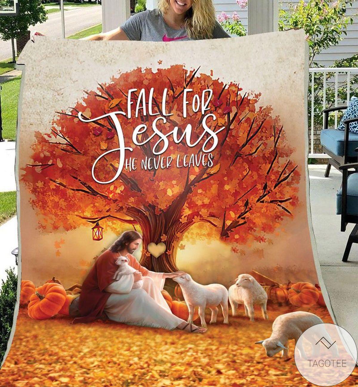 Amazing Fall For Jesus He Never Leaves Fleece Blanket