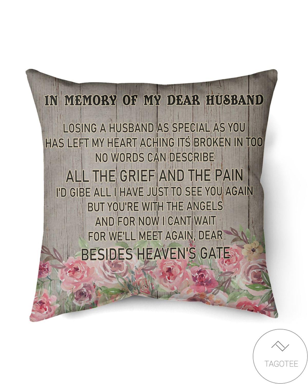 In Memory Of My Dear Husband Pillowcase