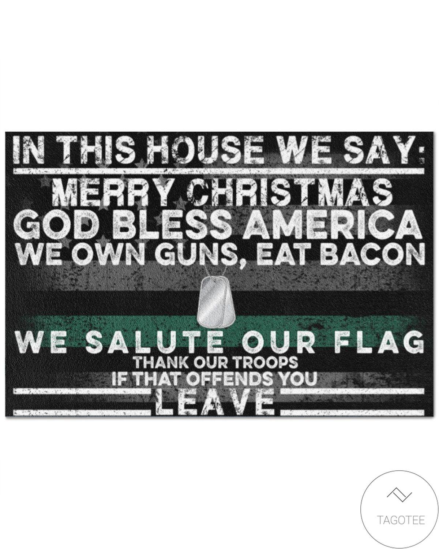 In This House We Say Merry Christmas Doormat Doormat