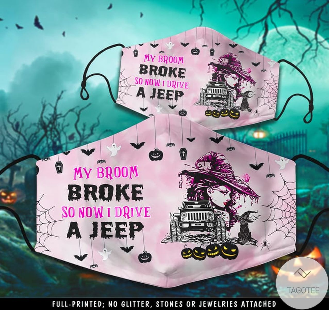 Us Store My Broom Broke So Now Drive Jeeps Witch Halloween Face Mask