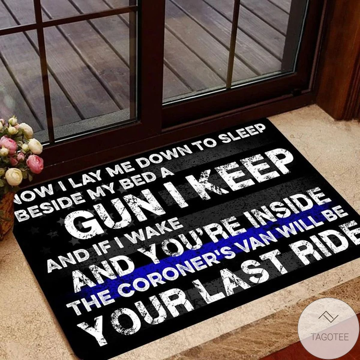 Funny Tee Now I Lay Me Down To Sleep Beside My Bed A Gun I Keep And If I Wake And You're Inside The Coroner's Van Will Be Your Last Ride Shirt