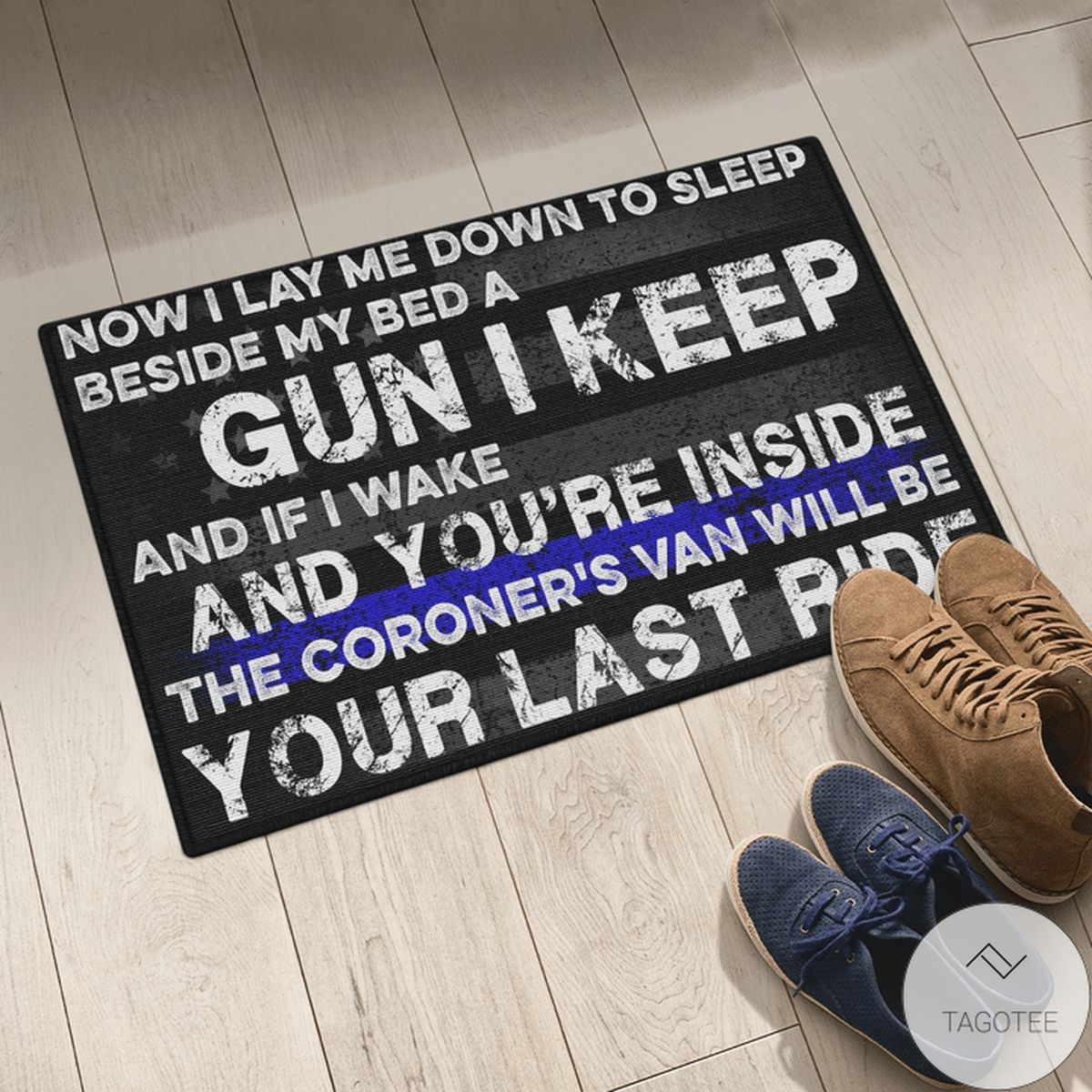 Present Now I Lay Me Down To Sleep Beside My Bed A Gun I Keep And If I Wake And You're Inside The Coroner's Van Will Be Your Last Ride Shirt