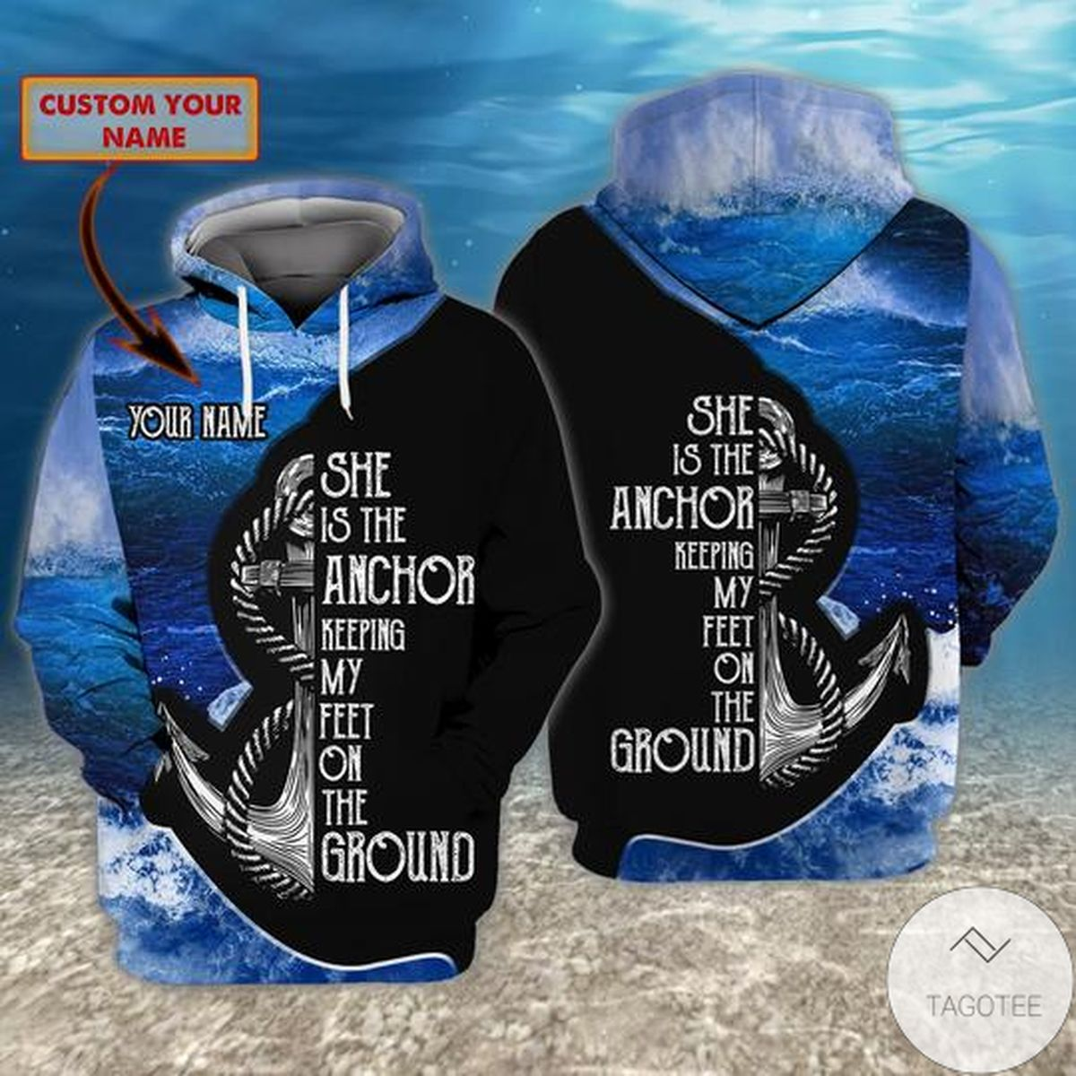 Personalized She Is The Anchor Keeping My Feet On The Ground 3d Hoodie