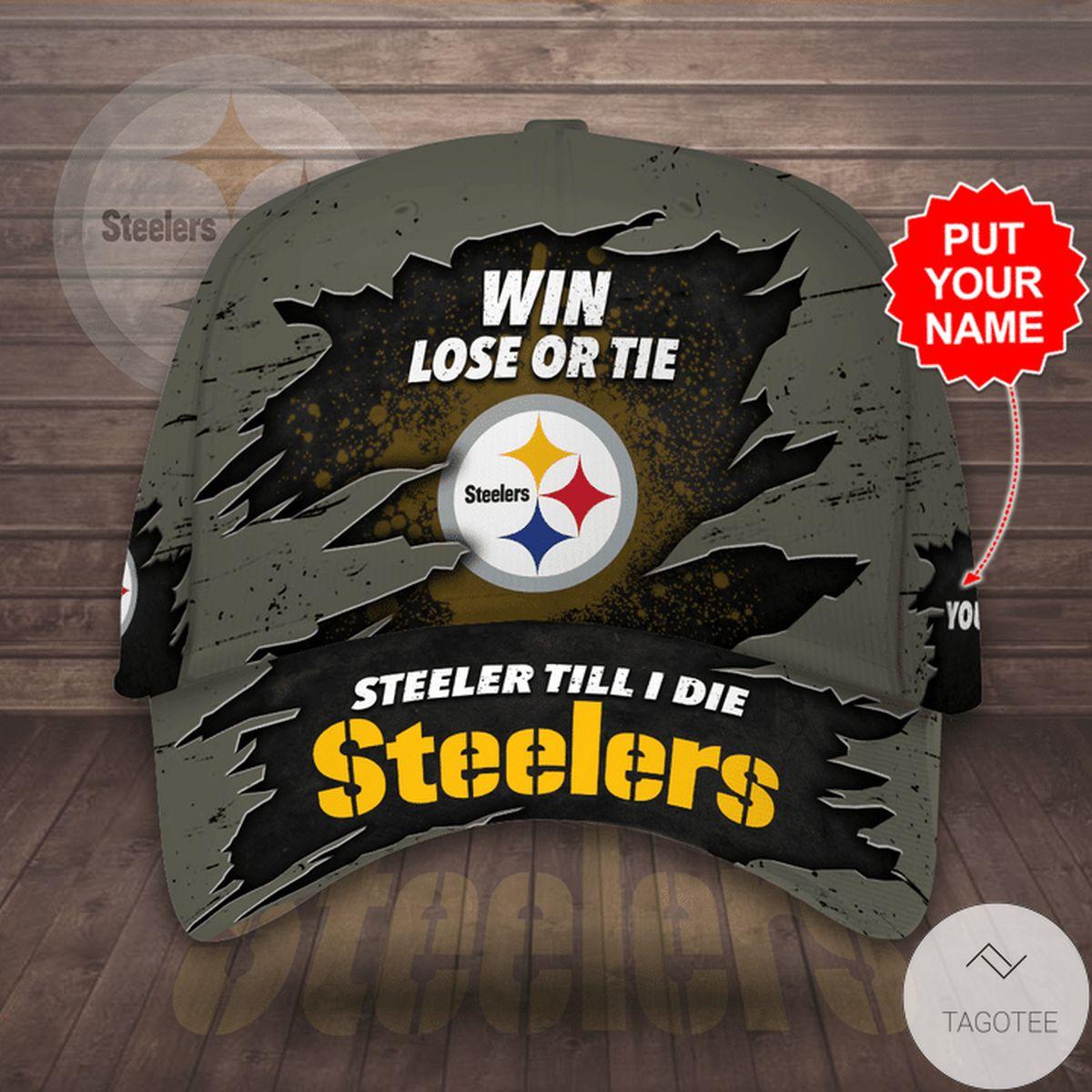 New Personalized Win Lose Or Tie Steelers Fan Till I Die Cap