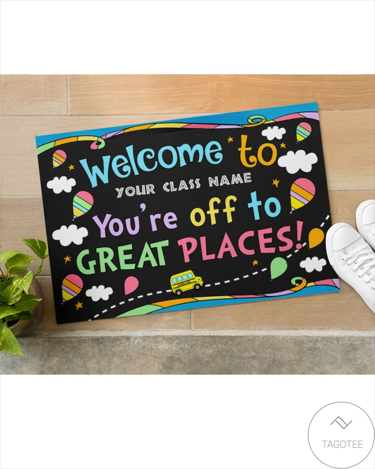 Absolutely Love Personalized You're Off To Great Places Back To School Doormat
