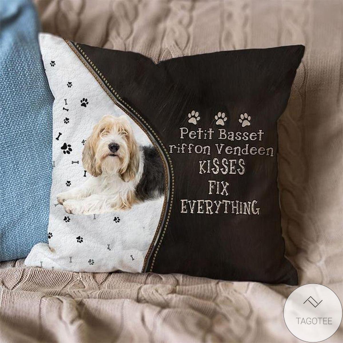 Excellent Petit Basset Griffon Vendeen Kisses Fix Everything Pillowcase