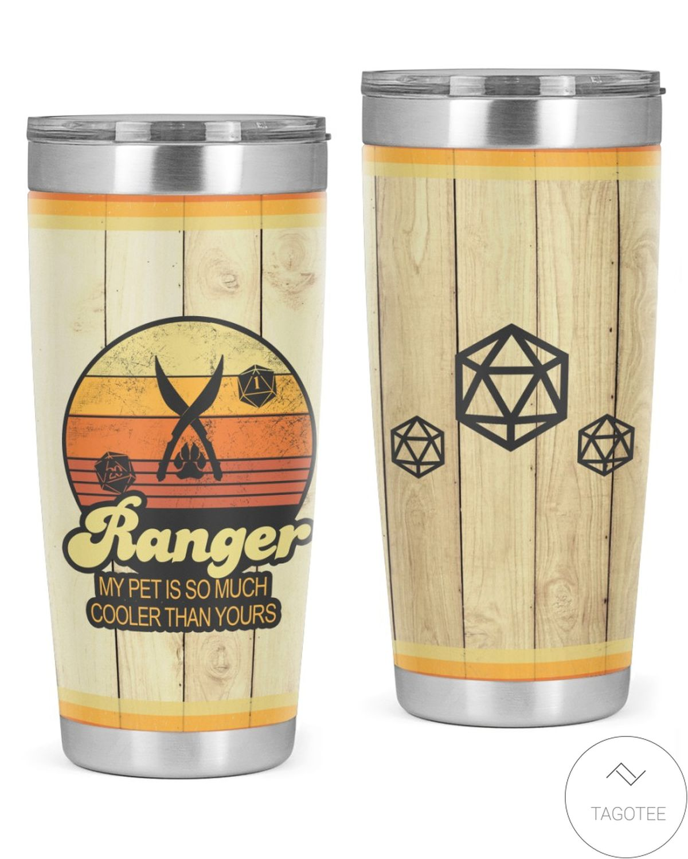 Ranger Class My Pet Is Cooler Than Yours Tumbler