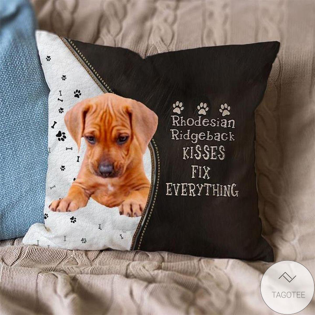 Us Store Rhodesian-Ridgeback Kisses Fix Everything Pillowcase
