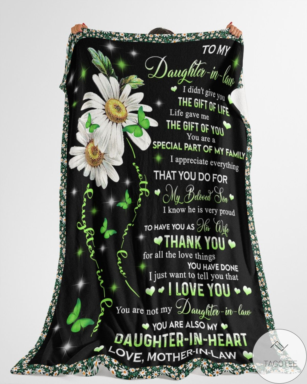 To My Daughter In Law I Didn't Give You The Gift Of Life Fleece Blanket