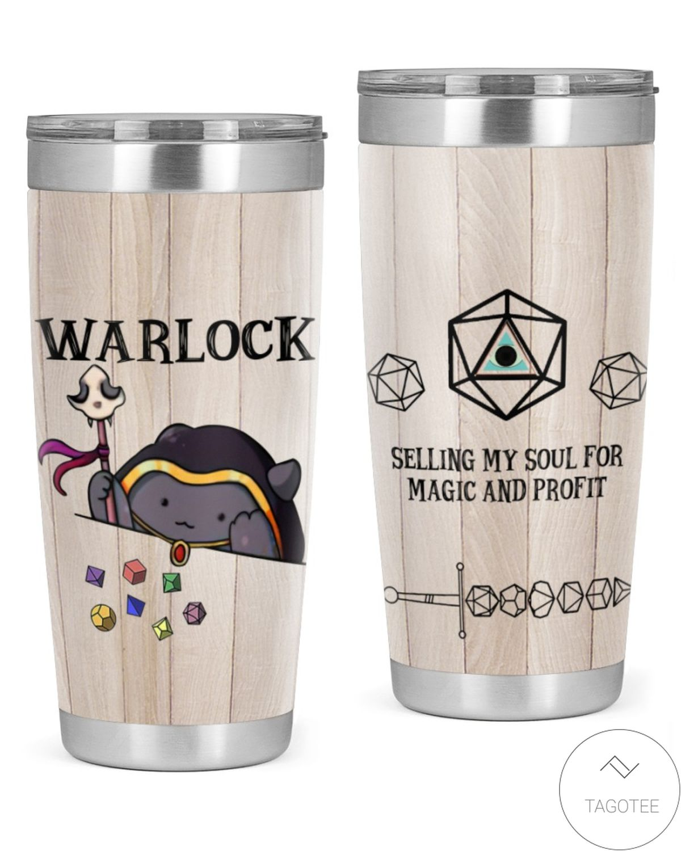 Warlock Selling My Soul For Magic And Profit Tumbler