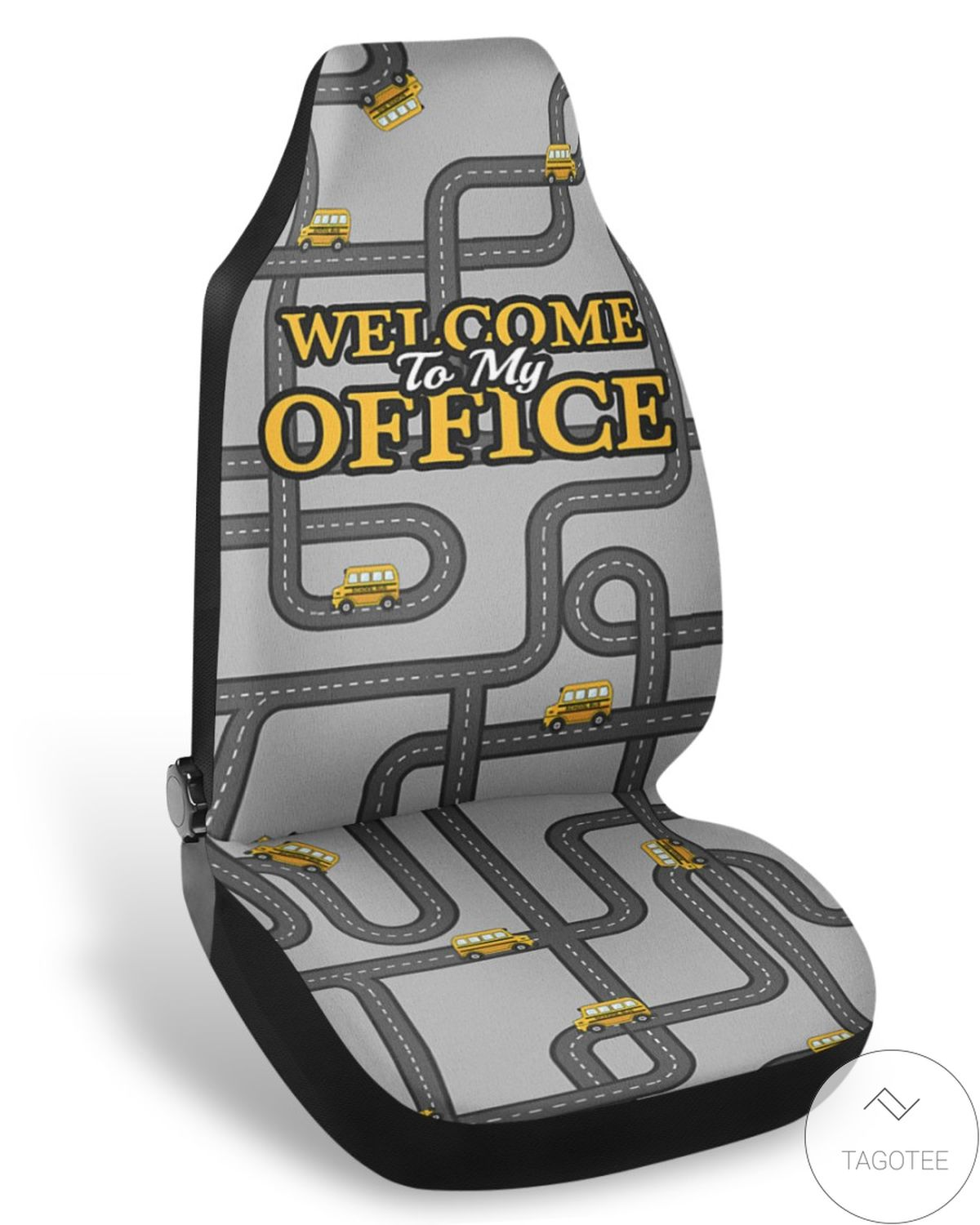 Welcome To My Office Front Car Seat Cover