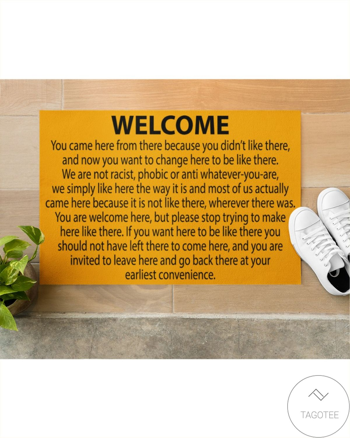 Sale Off Welcome You Came Here From There Because You Didn't Like There Doormat