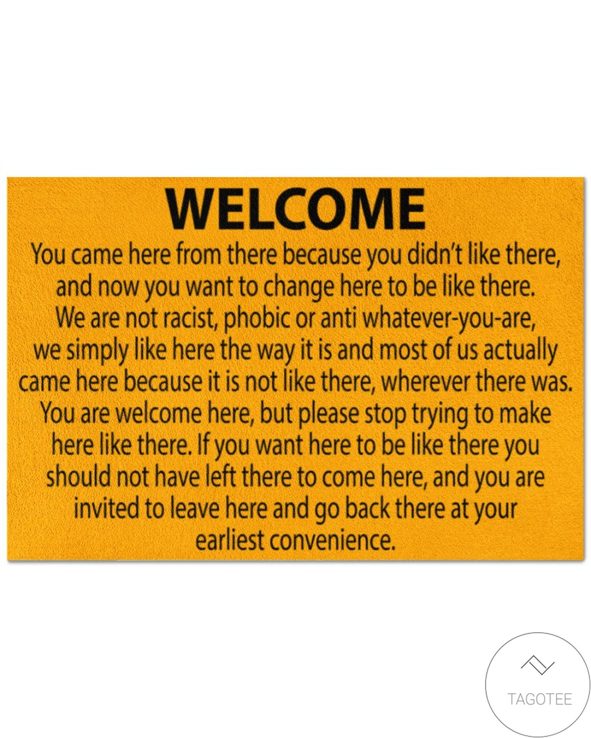 All Over Print Welcome You Came Here From There Because You Didn't Like There Doormat
